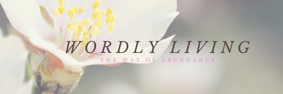 Wordly Living